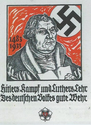 """Hitler's struggle and Luther's teaching are the best defence of the German people."" Progaganda poster from Nazi Germand showing Luther and the swastika."